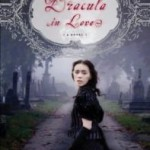Dracula in Love by Karen Essex – Review