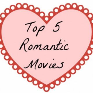 Romantic Movies| Fab Five