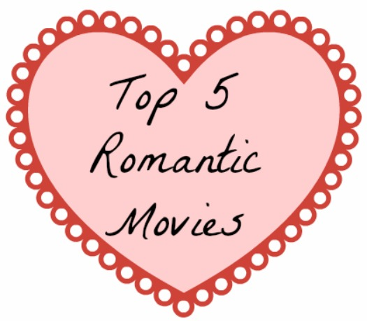 Top 5 Romantic Movies