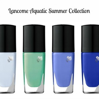 Lancome Aquatic Summer Nail Lacquer | New Release