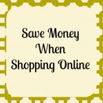 Ways to Save Money when Shopping Online