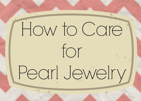 How to care for pearls tips