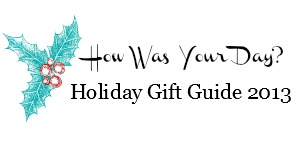 Be a Part of Our 2013 Holiday Gift Guide