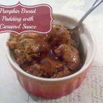 Pumpkin Bread Pudding Recipe with Homemade Caramel Sauce