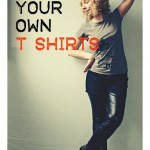 How to Create and Design Your Own T Shirts