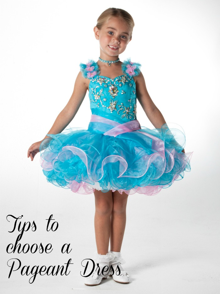 Tips to Choosing Pageant Dresses
