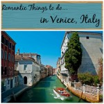 Romantic Things to Do in Venice Italy