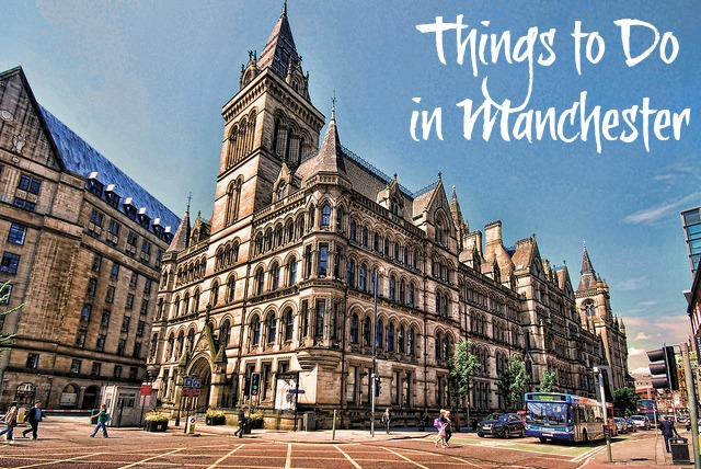 things to do in manchester Things to Do in Manchester England