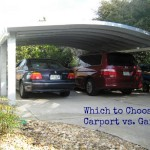 Which to Choose: Carport vs Garage