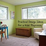 Practical Design Ideas for a Kids Playroom