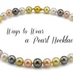 Ways to Wear a Pearl Necklace