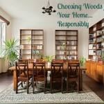 Choosing Woods for your Home Responsibly