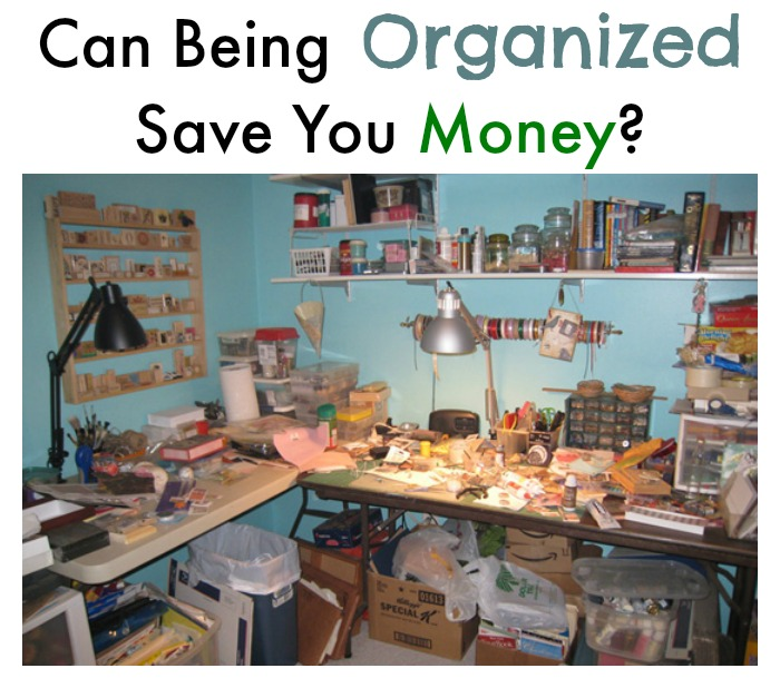 organized save you money Can Being Organized Save You Money?