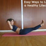 Easy Ways to Live a Healthy Lifestyle