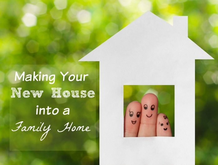 making-your-new-house-into-a-family-home