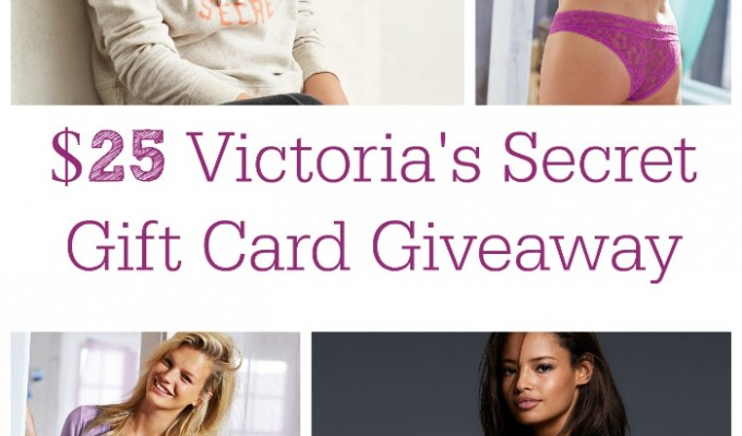 $25 Victoria's Secret Gift Card Giveaway