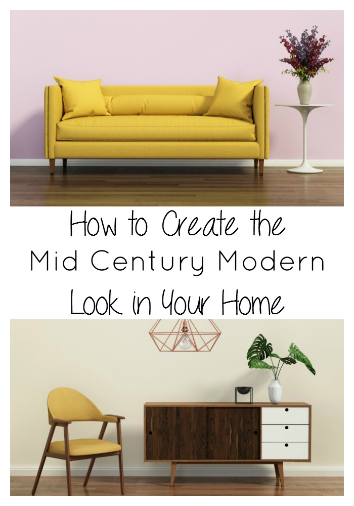 How to create the Mid Century Modern look in your home