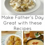 A Father's Day Menu that is Sure to Delight