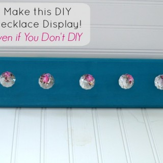 How to Make a Hanging DIY Necklace Organizer