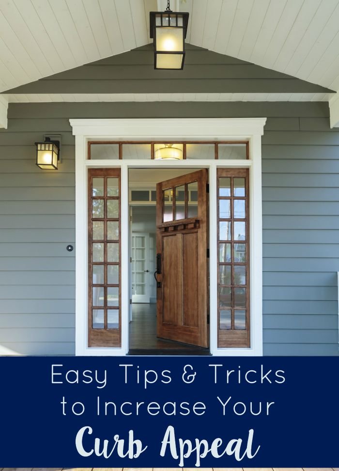 Easy tips and tricks to increase your curb appeal