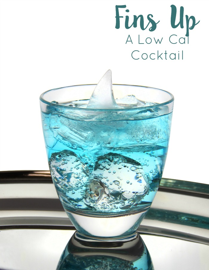 Fins Up is a perfect low calorie cocktail to celebrate Shark Week.