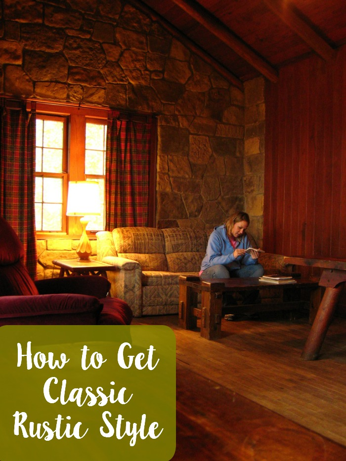 How to get the classic rustic style for your home