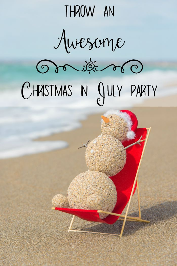 How to throw an awesome christmas in july party for Christmas in july party ideas