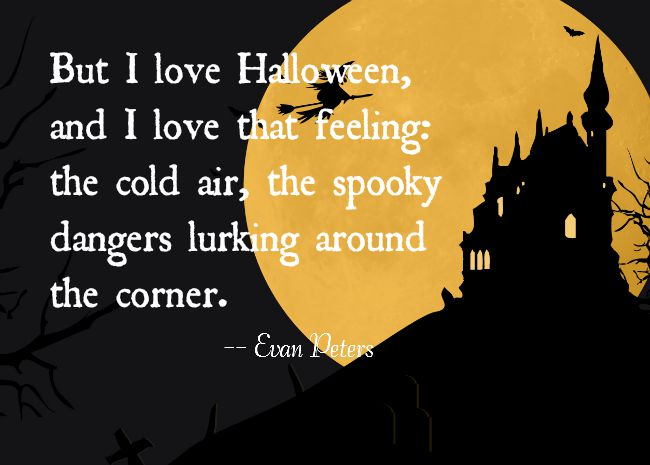 I love halloween quote