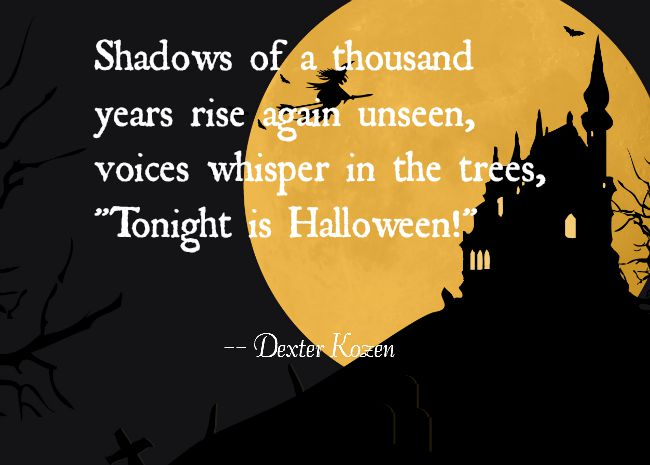 shadows of a thousand years halloween quote