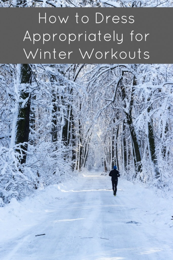 How to dress appropriately for winter workouts