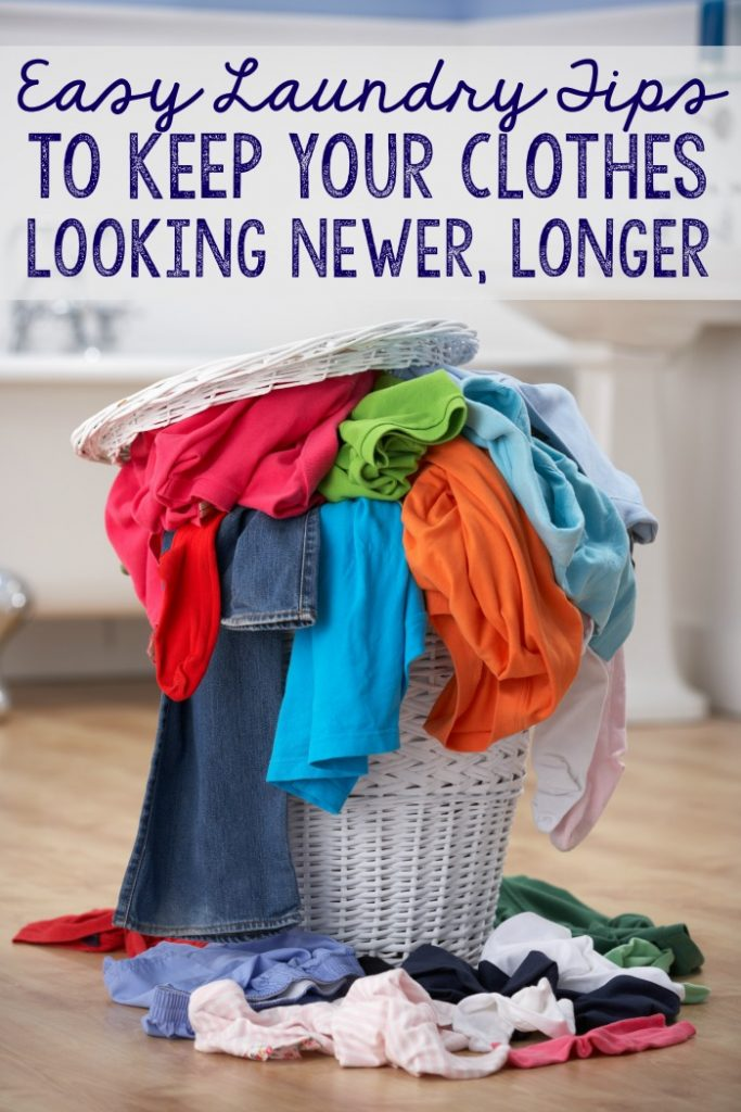 Easy Laundry Tips to keep your clothes looking newer, longer