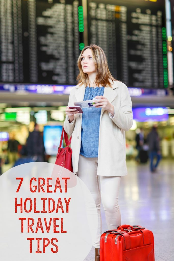 Great holiday travel tips that will make your journey smoother