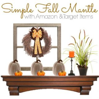 Simple and Rustic DIY Fall Decor for Your Mantel