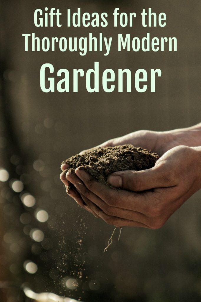 We all have a gardener in our life. Check out these great gift ideas for gardening fans that are thoroughly modern, but even your grandma is sure to love