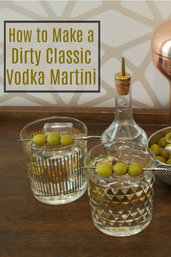 Learn how to make a classic vodka martini - dirty, of course. This easy cocktail recipe is a classic drink everyone should know how to make. #cocktail #drinks