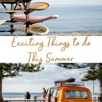 Easy ways to have an exciting summer