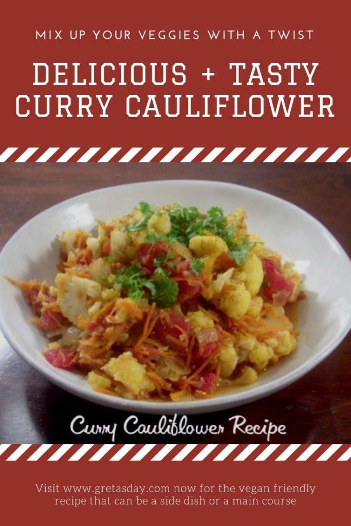 Vegan and vegetarian friendly curry cauliflower recipe