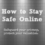 9 Tips to Stay Safe on the Internet