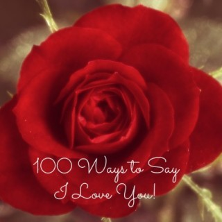 100 Ways to Say I Love You in Different Languages
