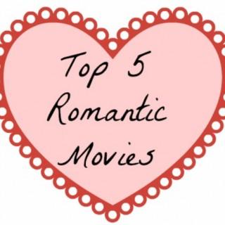 Top 5 Romantic Movies