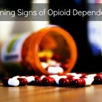 Warning Signs of Opioid Dependence
