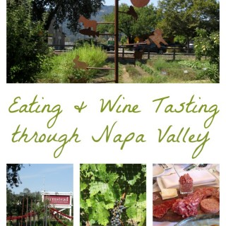 Eating and drinking our way through Napa Valley Wine Country