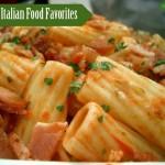 Hearty Italian Food Favorites Everyone Can Enjoy