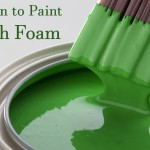 When to Paint with Foam