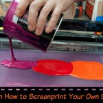 How to Screenprint Your Own Shirts