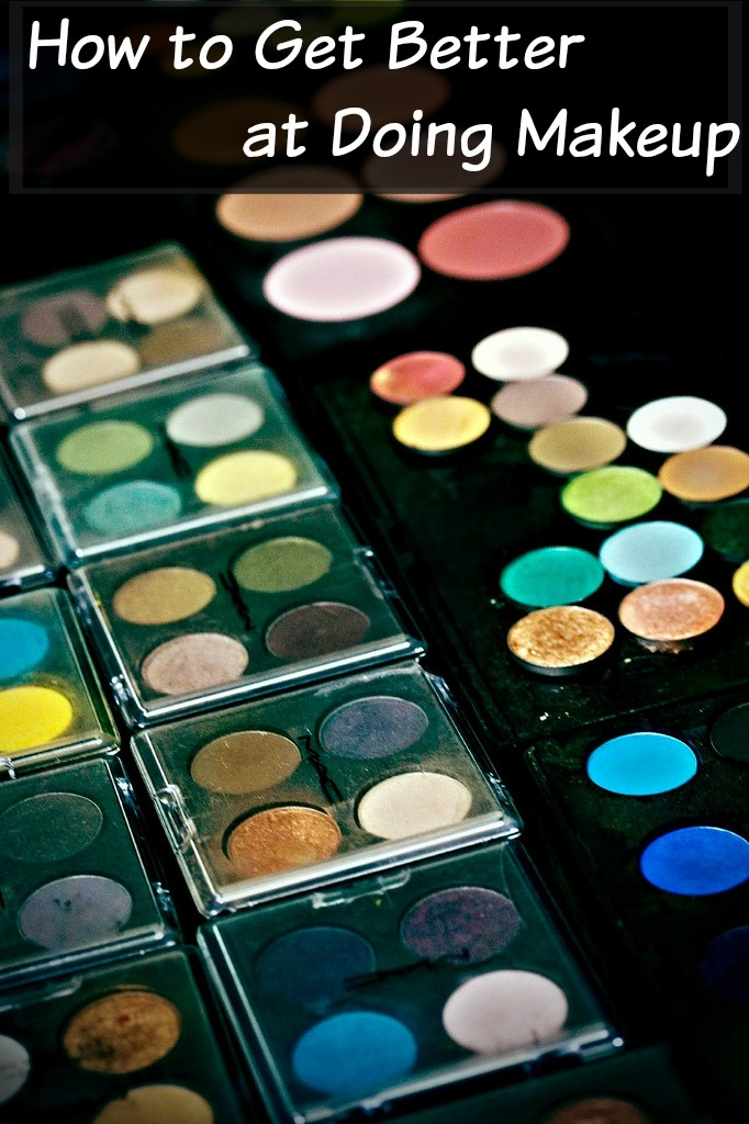 how-to-get-better-at-doing-makeup