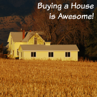 5 Reasons Why Buying a House is Awesome