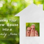 Making your New House into a Home