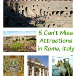 5 Can't Miss Attractions in Rome, Italy