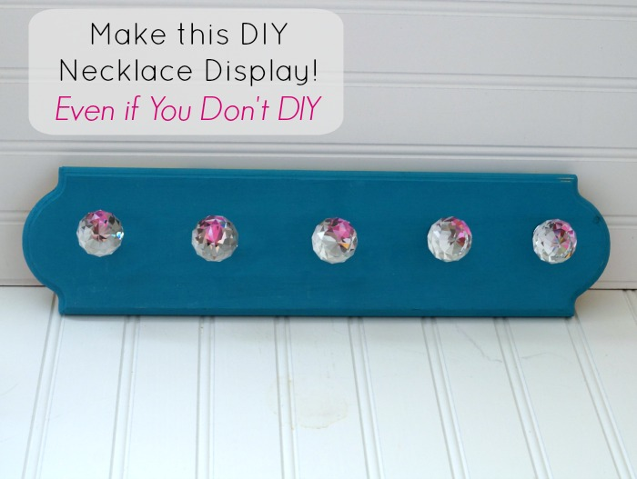 Quick and easy DIY necklace display